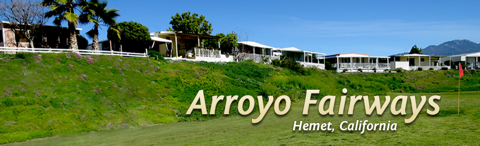 Welcome to Arroyo Fairways!